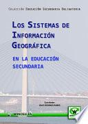 Los Sistemas De Información Geográfica En La Educación Secundaria