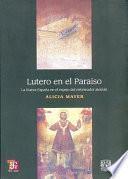 libro Lutero En El Paraíso