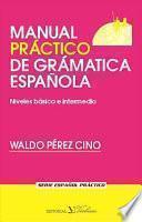 Manual Práctico De Gramática Española