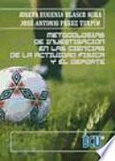 libro Metodologías De Investigación En Las Ciencias De La Actividad Física Y El Deporte