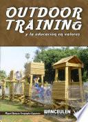 Outdoor Training Y La Educación En Valores