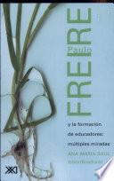 libro Paulo Freire Y La Formación De Educadores