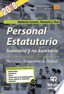 Personal Estatutario Sanitario Y No Sanitario. Servicio Aragonés De Salud. Materia Común. Temario Y Test