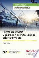 Puesta En Servicio Y Operación De Instalaciones Solares Térmicas. Energía Y Agua