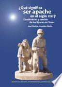 libro ¿qué Significa Ser Apache En El Siglo Xxi?