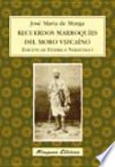 libro Recuerdos Marroquíes Del Moro Vizcaíno