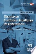 Técnico En Cuidados Auxiliares De Enfermería. Temario. Volumen Iii. Servicio De Salud De Castilla Y León