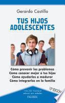 Tus Hijos Adolescentes