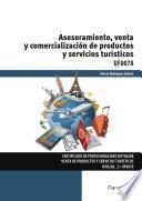 Uf0078   Asesoramiento, Venta Y Comercialización De Productos Y Servicios Turísticos