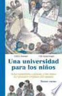 Una Universidad Para Los Niños