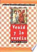 Venid Y Lo Veréis. 2