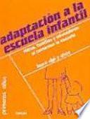libro Adaptación A La Escuela Infantil