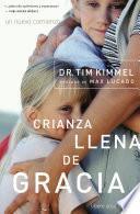 Crianza Llena De Gracia