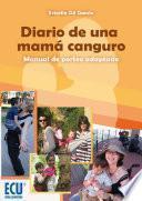 libro Diario De Una Mamá Canguro. Manual De Porteo Adaptado