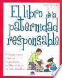 El Libro De La Paternidad Responsable