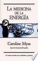 La Medicina De La Energia