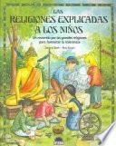 Las Religiones Explicadas A Los Niños
