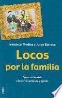 Locos Por La Familia