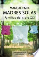 libro Manual Para Madres Solas