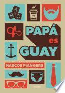 libro Papá Es Guay