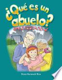 Que Hace Un Abuelo? / What Makes A Grandparent