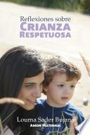 libro Reflexiones Sobre Crianza Respetuosa