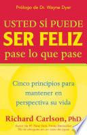 libro Usted Si Puede Ser Feliz Pase Lo Que Pase / You Can Be Happy No Matter What