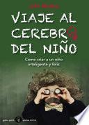 libro Viaje Al Cerebro Del Niño
