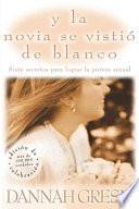 libro Y La Novia Se Vistió De Blanco
