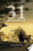 libro 31 Bayonetas, La Quema De San Sebastián