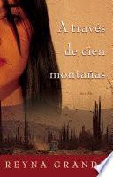 A Través De Cien Montañas (across A Hundred Mountains)