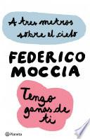 A Tres Metros Sobre El Cielo + Tengo Ganas De Ti (pack)