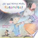 Àde QuŽ Tienes Miedo Ratoncito?