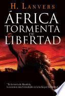 libro África. Tormenta De Libertad (serie África)