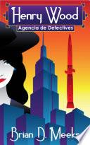 Agencia De Detectives Henry Wood