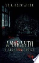 Amaranto Y Otras Historias
