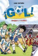 Amigos Y Rivales (¡gol! 23)