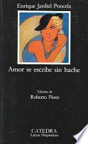 Amor Se Escribe Sin Hache