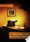 Antología Micrófono Abierto 2014