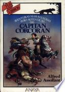 Aventuras Maravillosa Pero Auténticas Del Capitán Corcorán