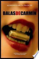 Balas De Carmín