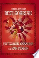 libro Beti Gorriak! Patxaran, Osasuna Ta San Fermin