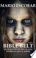 Bible Belt: Primera Parte