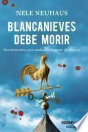 Blancanieves Debe Morir (versión Hispanoamericana)