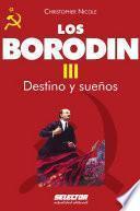 Borodin Iii. Destino Y Sueños