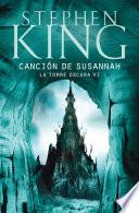 libro Canción De Susannah (la Torre Oscura Vi)