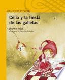libro Celia Y La Fiesta De Las Galletas