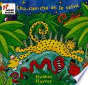 Cha Cha Cha En La Selva With Music Cd