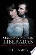 Cincuenta Sombras Liberadas (versión Mexicana) (cincuenta Sombras 3)