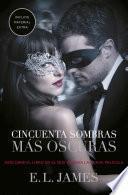 Cincuenta Sombras Más Oscuras (versión Argentina) (cincuenta Sombras 2)